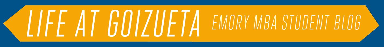 Life at Goizueta |  Emory's MBA Student Blog