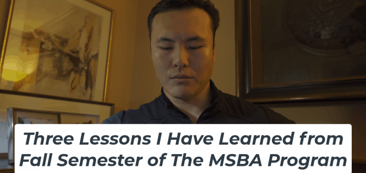 Three Lessons I Have Learned from Fall Semester of The MSBA Program